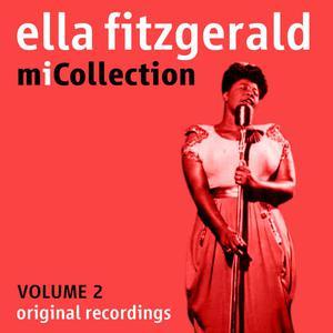 Ella Fitzgerald的專輯Mi Collection - Volume 2