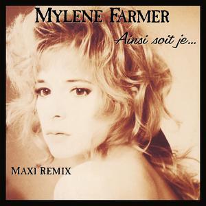 Ainsi soit je... 1988 Mylène Farmer
