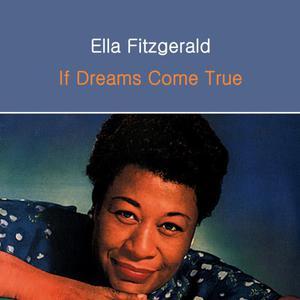 Ella Fitzgerald的專輯If Dreams Come True