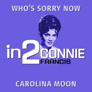 收聽Connie Francis的Carolina Moon歌詞歌曲
