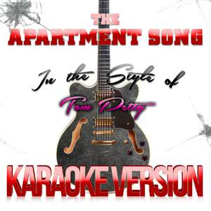 Karaoke - Ameritz的專輯The Apartment Song (In the Style of Tom Petty) [Karaoke Version] - Single