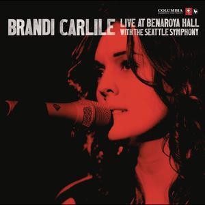 Live At Benaroya Hall With The Seattle Symphony 2011 Brandi Carlile