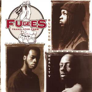 Blunted On Reality 1994 Fugees