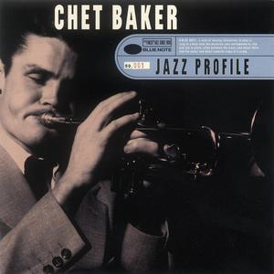 Jazz Profile: Chet Baker 1997 Chet Baker