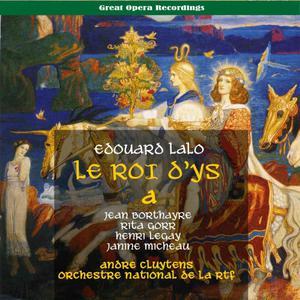 Rita Gorr的專輯Lalo: Le Roi d'Ys (The King of Ys), Vol. 1 [1955]