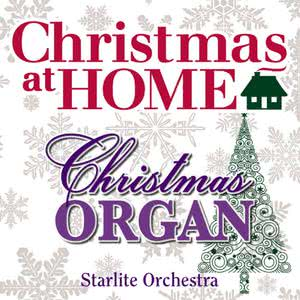 The Starlite Orchestra的專輯Christmas at Home: The Christmas Organ