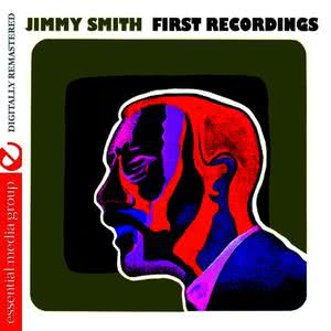 Jimmy Smith的專輯First Recordings