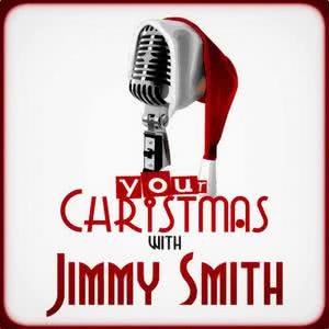 Jimmy Smith的專輯Your Christmas with Jimmy Smith
