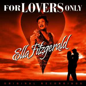Ella Fitzgerald的專輯For Lovers Only