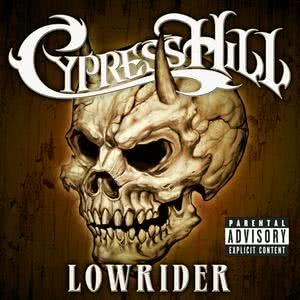 Cypress Hill的專輯Lowrider