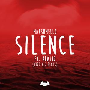 Marshmello的專輯Silence (Rude Kid Remix)