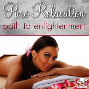 The Hit Co.的專輯Pure Relaxation: Path to Enlightenment