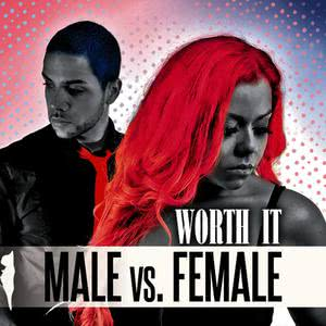 Male vs. Female的專輯Worth It