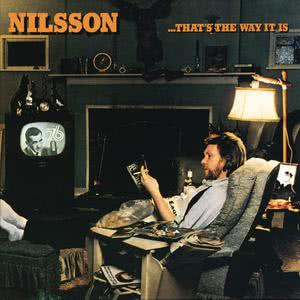 That's The Way It Is 2008 Harry Nilsson