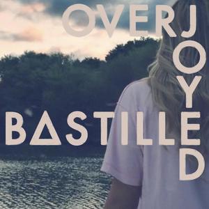 Overjoyed 2012 Bastille