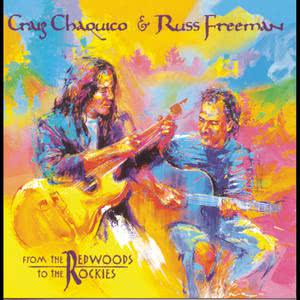 From The Redwoods To The Rockies 1998 Russ Freeman; Craig Chaquico