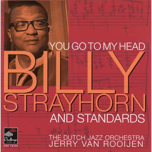 The Dutch Jazz Orchestra的專輯You Go To My Head: Strayhorn and Standards