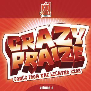 演奏曲的專輯Crazy Praise, Vol. 2