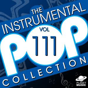 The Hit Co.的專輯The Instrumental Pop Collection, Vol. 111