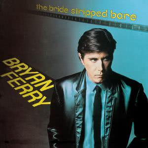 The Bride Stripped Bare 1999 Bryan Ferry