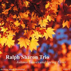 Ralph Sharon Trio的專輯Autumn Leaves And Spring Fever