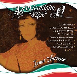 Mexicanisimo 2005 Irma Serrano