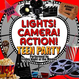 Friday Night At The Movies的專輯Lights! Camera! Action! Teen Party