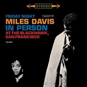 Miles Davis - In Person Friday Night At The Blackhawk, Complete 2003 Miles Davis