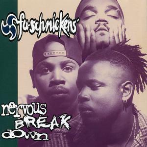 FU-Schnickens的專輯Nervous Breakdown