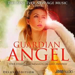 Global Journey的專輯The Best Ever New-Age Music, Vol.6: Guardian Angel (Deluxe Edition)