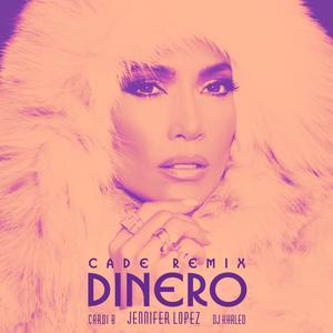 Jennifer Lopez的專輯Dinero (CADE Remix)