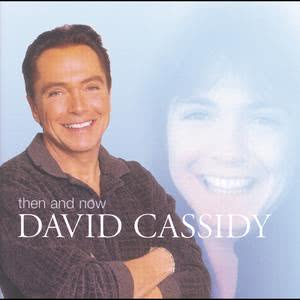 Then And Now 2001 David Cassidy