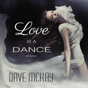 Love Is a Dance