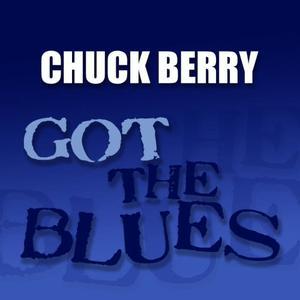 Chuck Berry的專輯Got the Blues