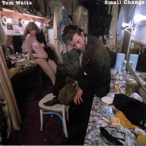 Small Change (Remastered) 2018 Tom Waits