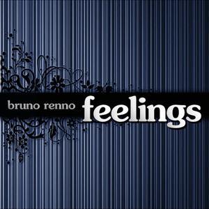 收聽Bruno Renno的Feelings(Feel the Tools)歌詞歌曲