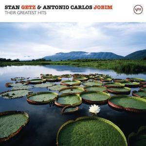 Their Greatest Hits 2007 Stan Getz; Antonio Carlos Jobim