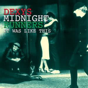 It Was Like This 2003 Dexy's Midnight Runners