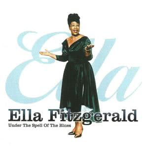 Ella Fitzgerald的專輯Under the Spell of the Blues