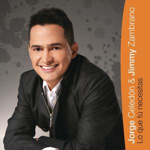 Lo Que Tu Necesitas 2011 Jorge Celedon