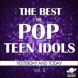 The Hit Co.的專輯The Best of Pop Teen Idols: Yesterday and Today, Vol. 2