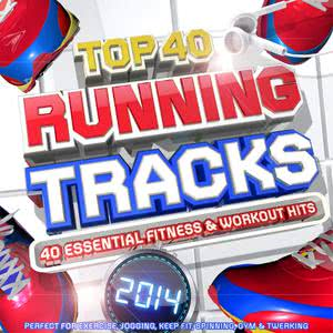 Workout Masters的專輯Top 40 Running Tracks 2014 - 40 Essential Fitness & Workout Hits - Perfect for Exercise, Jogging, Keep Fit, Spinning, Gym & Twerking