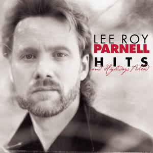 Hits And Highways Ahead 2011 Lee Roy Parnell