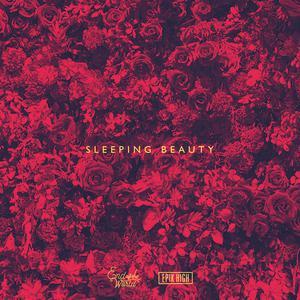 SEKAI NO OWARI的專輯Sleeping Beauty (End of the World x EPIK HIGH)
