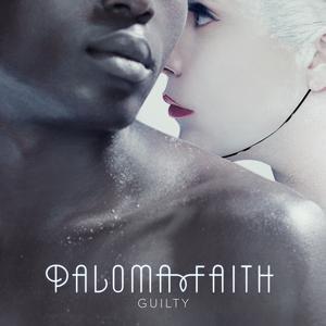 收聽Paloma Faith的Guilty歌詞歌曲