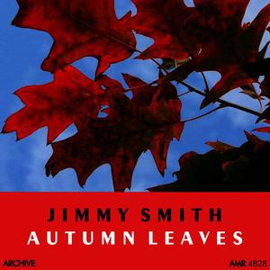 Jimmy Smith的專輯Autumn Leaves