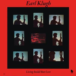 Living Inside Your Love 2005 Earl Klugh