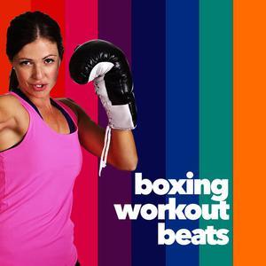 Boxing Training Music的專輯Boxing Workout Beats