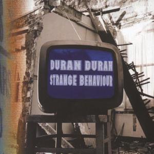 Strange Behaviour 2005 Duran Duran