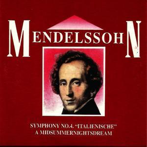 """Süddeutsche Philharmonie的專輯Mendelssohn, Symphony No. 4. """"Italienische"""" , A Mid summer nights dream"""